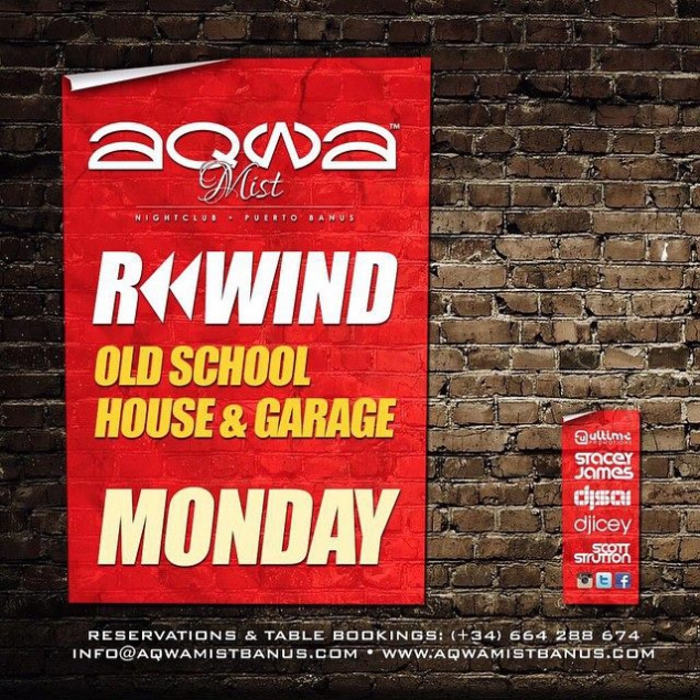 Aqwa mist puerto banus rewind marbella events 2015 for Old school house music list