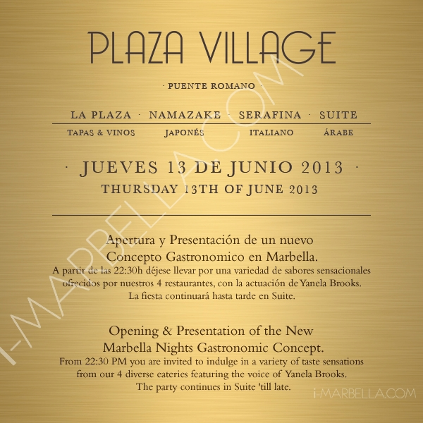 Plaza Village Opening in Puente Romano on June 13