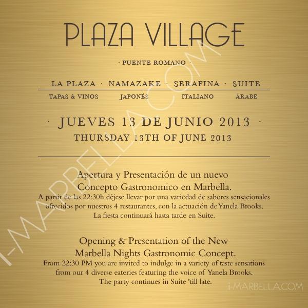 Plaza Village Opening @ Puente Romano