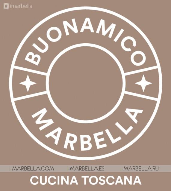 Restaurante Buonamico Marbella les invita a disfrutar de la auténtica comida de La Toscana
