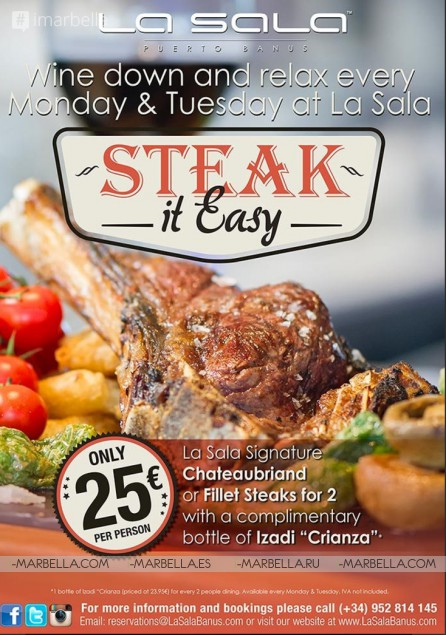 La Sala Banus - Steak it easy Mondays and Tuesdays