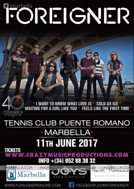 FOREIGNER @ Puente Romano on June 11th 2017