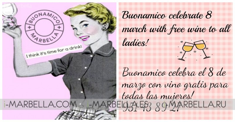 BUONAMICO MARBELLA celebrates International Women's day on 8th March 2017 with free wine for all ladies!