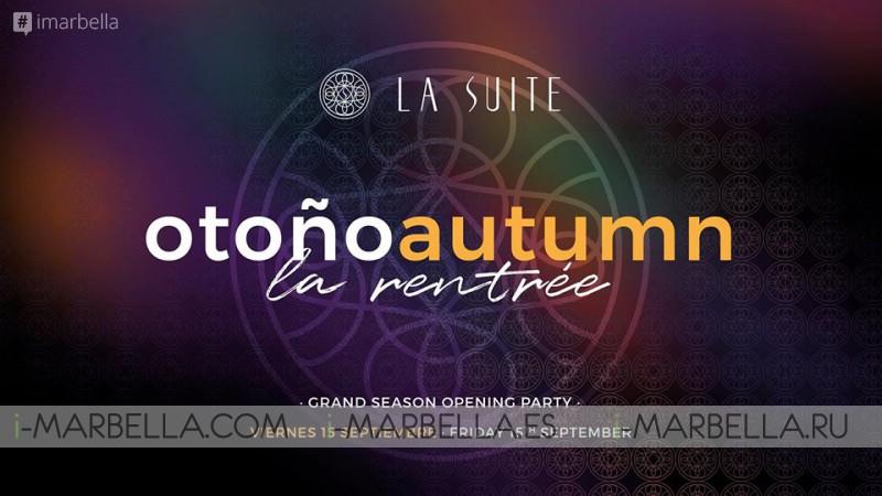 La Rentrée - Opening Party @ La Suite Club, Septiembre 15, 2017