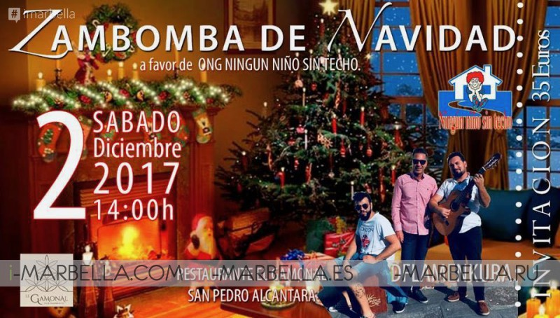 "CHRISTMAS ZAMBOMBA In favor of ""Ningún Niño Sin Techo"" @  Restaurante El Gamonal December 2nd 2017"