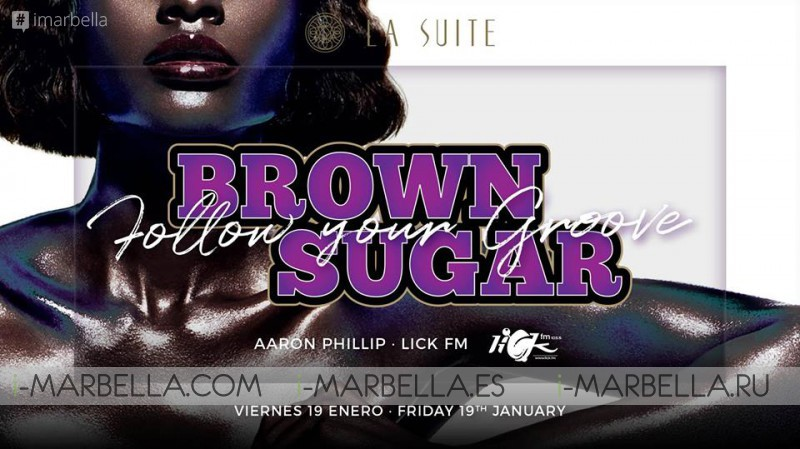 Brown Sugar Party @ La Suite Club, Jan 19, 2018