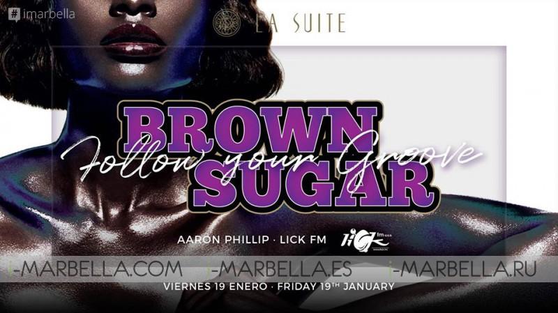 Brown Sugar Party @ La Suite Club, Jan 19, 2018