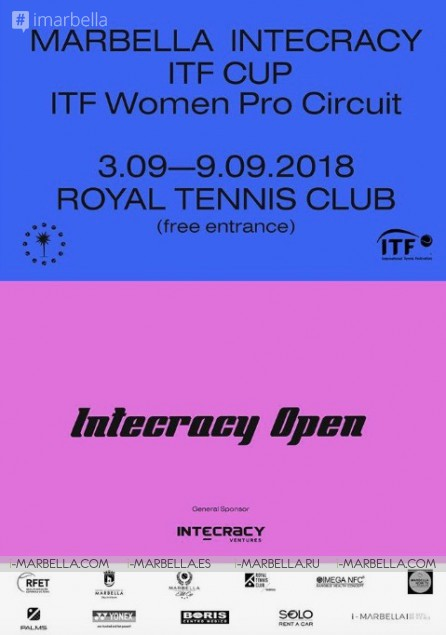 Marbella Intecracy ITF CUP with a money prize 15,000$ @Royal Tennis Club Marbella September 3 to 9 2018