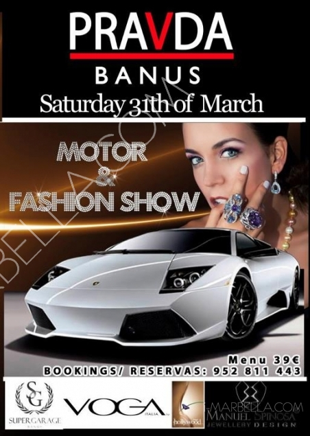 Motor and Fashion Show @ Pravda Banus